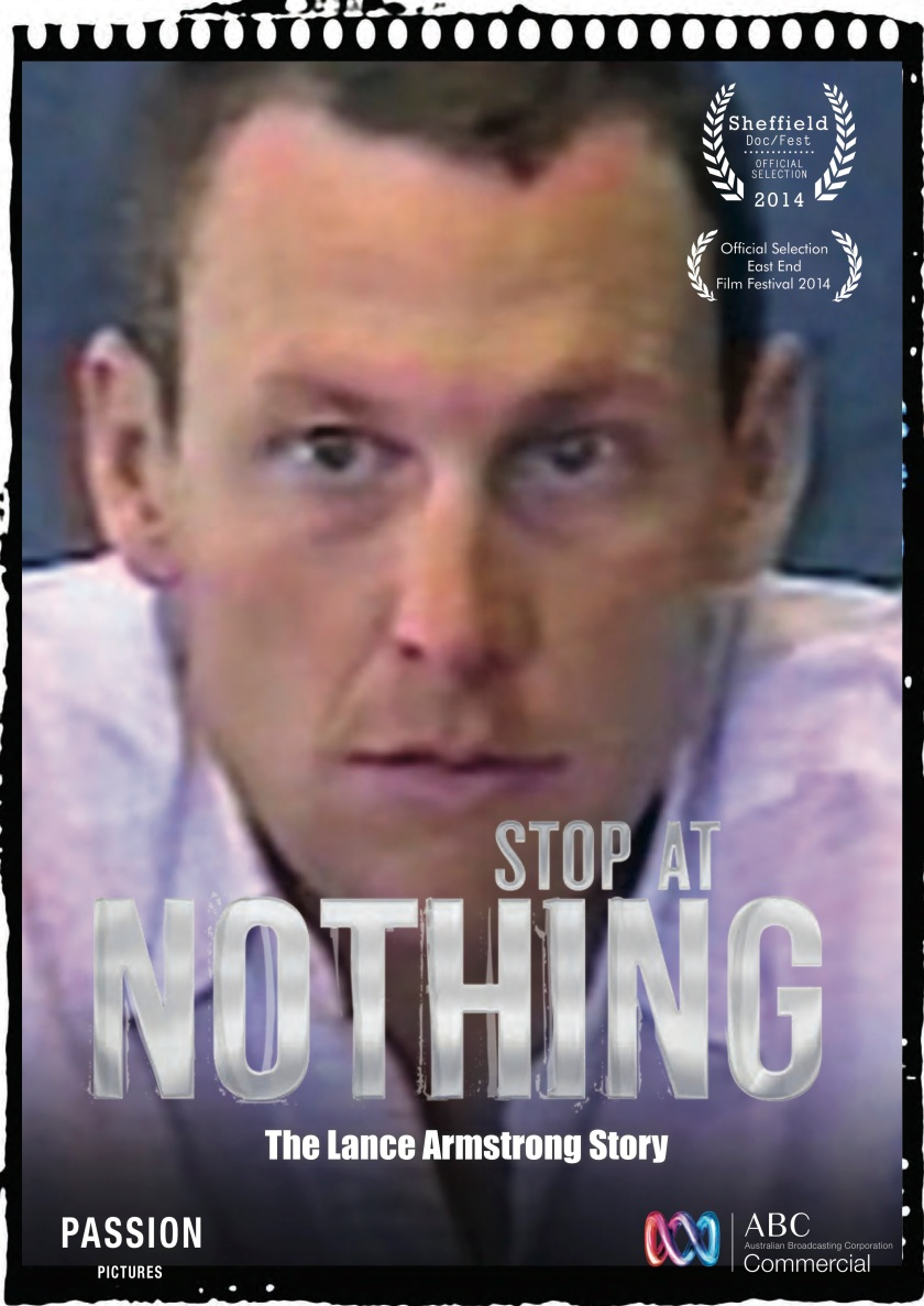 Stop at Nothing The Lance Armstrong Story Poster